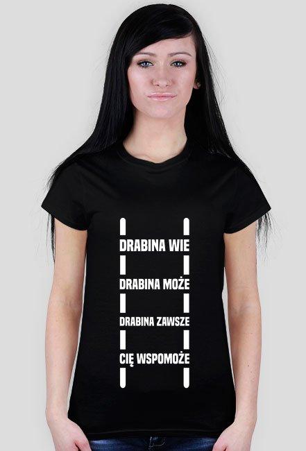 Drabina wie - t-shirt damski