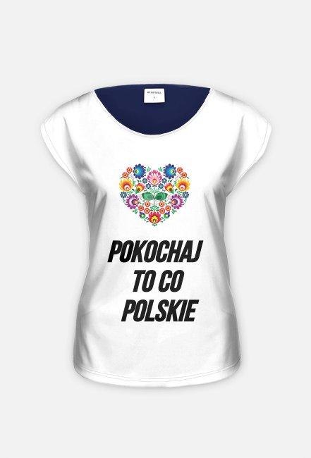 Pokochaj to co Polskie