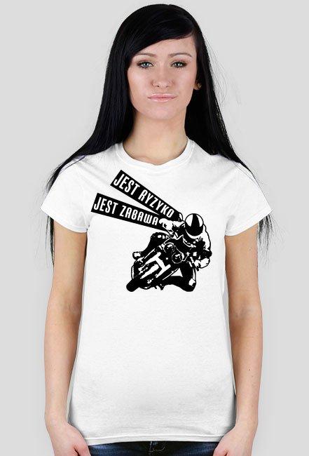 Jest ryzyko, jest zabawa - koszulki dla motocykliktów - Damska