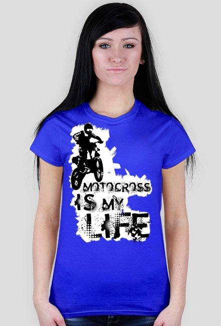 Motocross is my life - damska koszulka motocyklowa