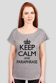 Keep calm and paraphrase