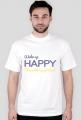 Wake up happy, sleep with a psychologist - męska, biała