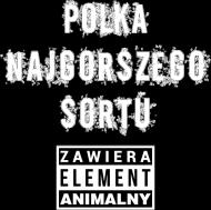 Koszulka Polka najgorszego sortu, zawiera element animalny