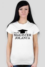 Koszulka Pani Magister z imieniem Jolanta