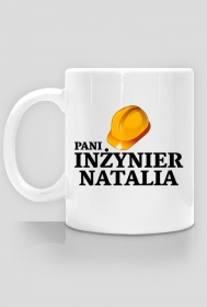 Kubek Pani inżynier z imieniem Natalia