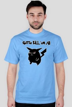 Pokemon - Gotta kill 'em all