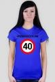 Koszulka Przekroczyłam 40 - prezent na 40 urodziny