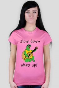 Slow down, uses up RÓŻOWY
