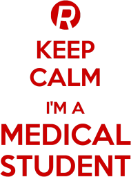 Keep calm - Medical Student
