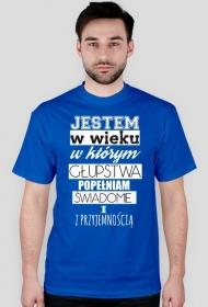 Koszulka głupstwa dla Niego