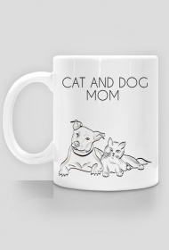 CAT AND DOG MOM