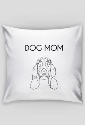 Dog MOM Poszewka
