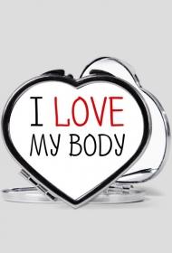 I Love My Body - Kocham Moje Ciało - lusterko w kształcie serca