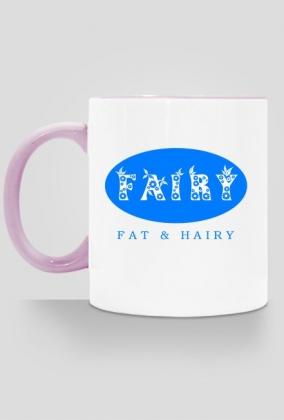 Fairy - Fat & Hairy