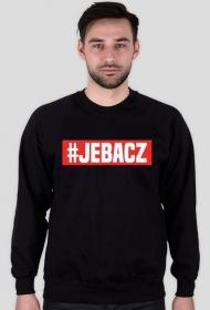 #JEBACZ - bluza