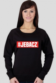 #JEBACZ - bluza damska