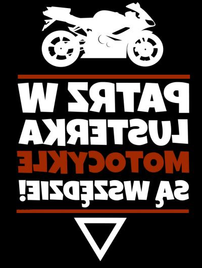 Patrz w lusterka motocykle są wszędzie! - damska