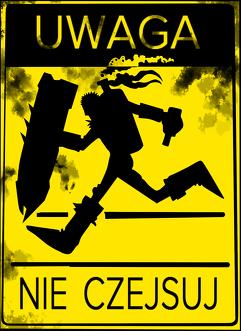 UWAGA - Nie czejsuj