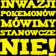 Nie Pokemonom!