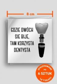 Korzysta dentysta