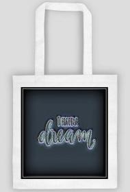 Torba eco - I have a dream