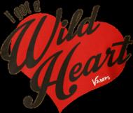 I got a Wild Heart