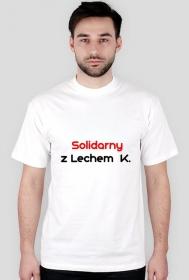 Solidarny z Lechem....K