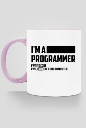 I'm a programmer - i write code - i will not fix your computer (Signature Version)