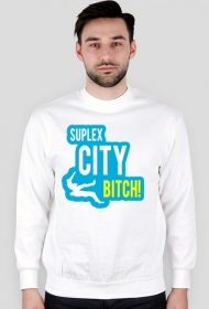 SUPLEX CITY BITCH - BLUZA BY WRESTLEHAWK
