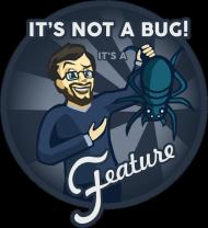 "Koszulka damska ""It's not a Bug!"""