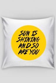 Sun Is Shining Poduszka