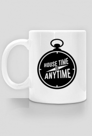 House Time Is Anytime Kubek