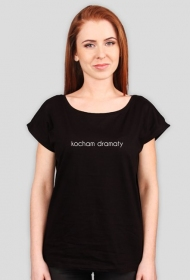 kocham dramaty - koszulka damska czarna