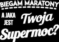 """Koszulka biegacza (czarna) """"Jaka jest Twoja supermoc?"""""""