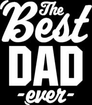Koszulka na Dzień Ojca - The Best Dad Ever