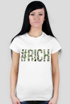 #RICH #SWAG T-SHIRT