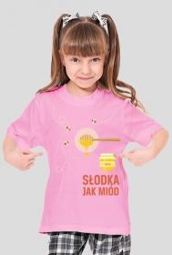 Słodka jak miód - koszulka dziewczęca różowa - skosztuj.to