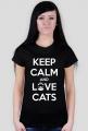 KEEP CALM and LOVE CATS - BLACK - DAMSKI