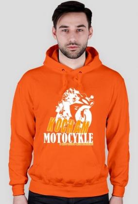 Kocham motocykle i nic tego nie zmieni - męska bluza motocyklowa