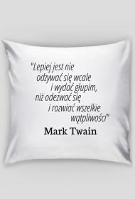 Poszewka na poduszkę - Cytat, M. Twain, 1