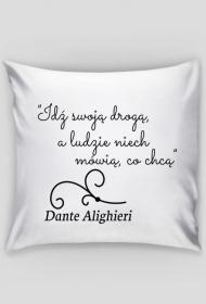 Poszewka na poduszkę - Cytat, Dante