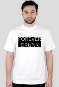 """Koszulka męska """"FOREVER DRUNK"""""""