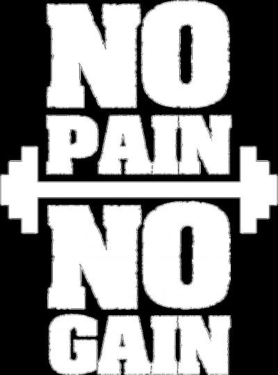 No pain No gain Black