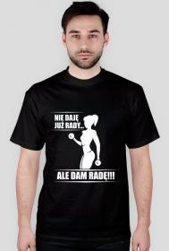 Koszulka Nie daję już rady ale dam radę Męska czarna