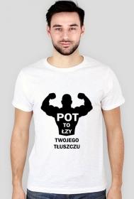 Koszulka Pot to łzy Twojego Tłuszczu Męska Biała
