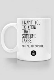 Someone cares.
