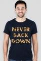 Koszulka męska NEVER BACK DOWN