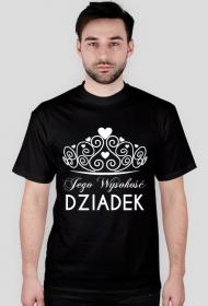Koszulka na Dzień Dziadka Jego Wysokość DZIADEK