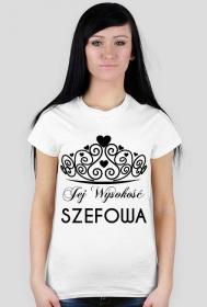 Koszulka z nadrukiem Jej Wysokość SZEFOWA