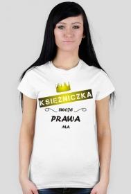 Koszulka z nadrukiem Księżniczka swoje prawa ma